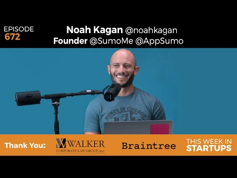 E672: SumoMe & AppSumo Founder Noah Kagan: from FB emp #30 to growing Mint & best email mkting tools