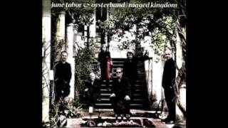 June Tabor & Oysterband - The Hills of Shiloh