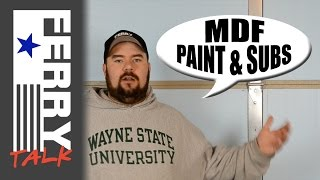 MDF, Paint & Subs (ft 5)