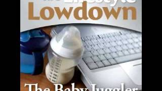 The Baby Juggler - Tips and Tools for managing life after maternity leave