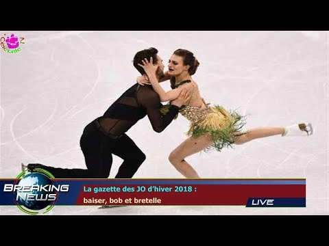 La gazette des JO d'hiver 2018 :  baiser, bob et bretelle