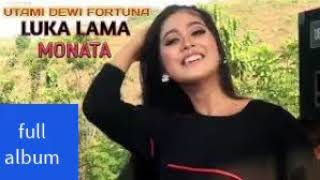 Kumpulan lagu terbaik UTAMI DEWI FORTUNA