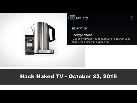 Hack Naked TV - October 23, 2015