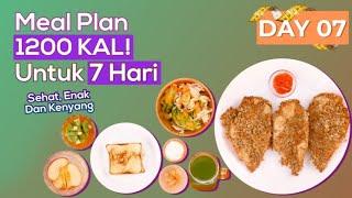 Menu Diet 1200 Kalori  Selama Seminggu Yang Mudah Dipraktekan dan Anti Gagal Diet Day 07
