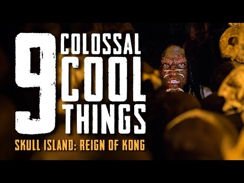9 Colossal Cool Things | Skull Island: Reign of Kong