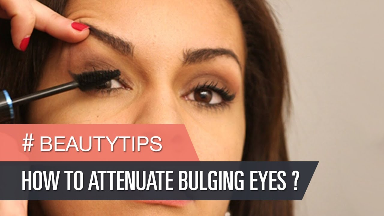 Corrective make up : how to attenuate bulging eyes?