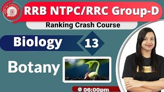 Class-12 |RRB NTPC/RRCGroup-D||Ranking Crash Course||Science|By Amrita Maam||  Botany