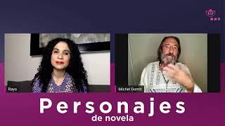 Personajes de novela con Michel Domit