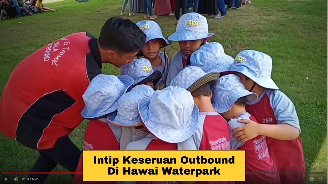 Download Outbound di hawai waterpark malang sebelum terjadinya wabah covid-19
