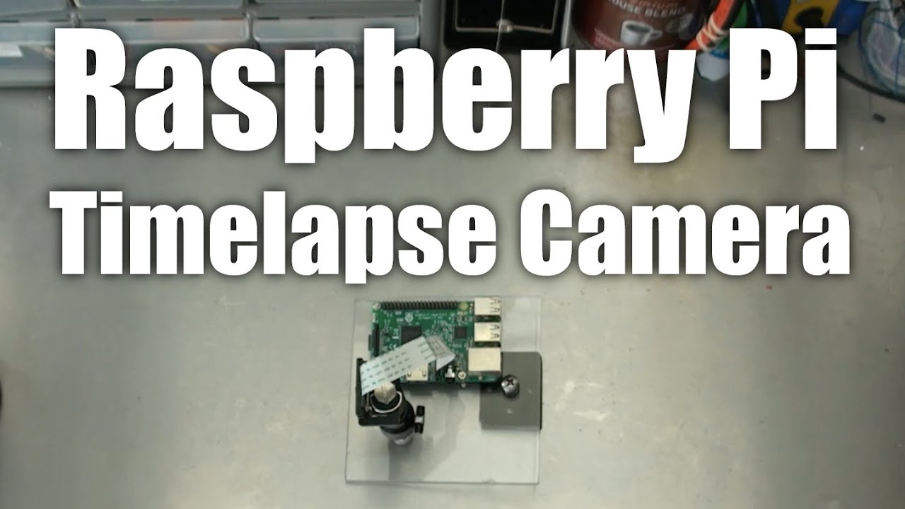 Raspberry Pi: Timelapse Camera with the PiCamera module