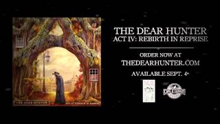 "The Dear Hunter ""Is There Anybody Here?"""