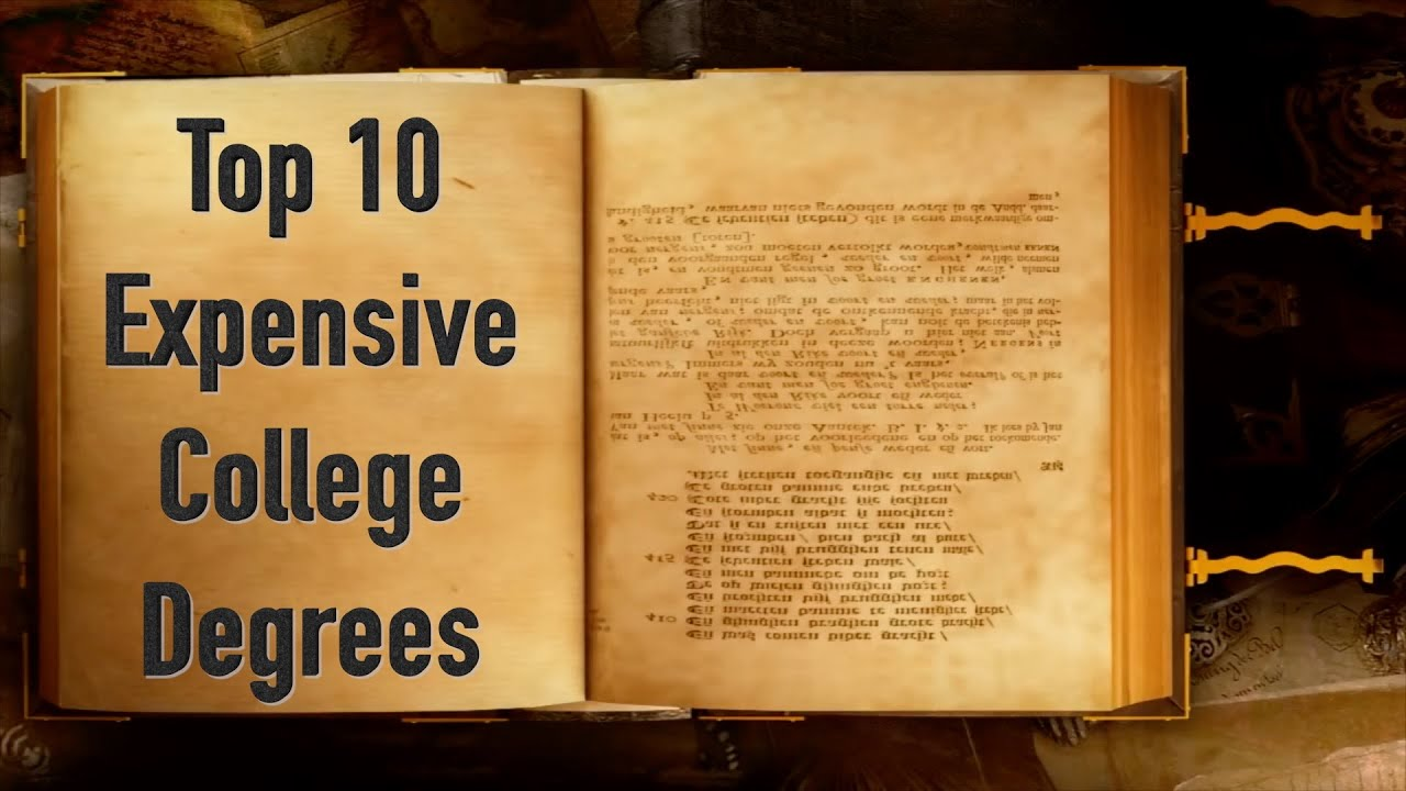 top expensive college degrees top 10 expensive college degrees