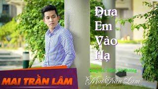 Đưa Em Vào Hạ - Mai Trần Lâm [Audio 4K Official]