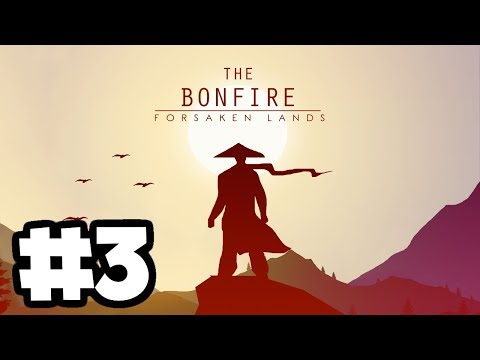 The Bonfire PC Gameplay #3 - Exploring Dungeons with the Warrior Class! thumbnail
