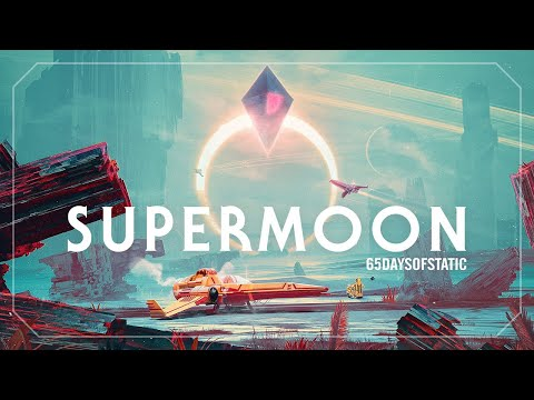Supermoon | 65daysofstatic (No Man's Sky)