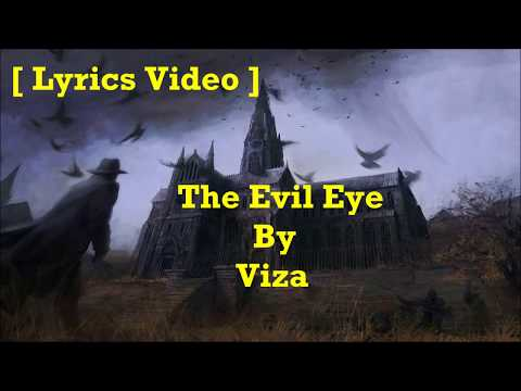 Viza - The Evil Eye [ Lyrics Video ]