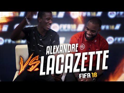 J'AFFRONTE ALEXANDRE LACAZETTE | FIFA 18 TIME #1