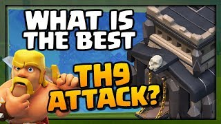 What is the BEST TH9 Attack Strategy in Clash of Clans [2018] - CoC TH9 3 Star Attack Strategy!