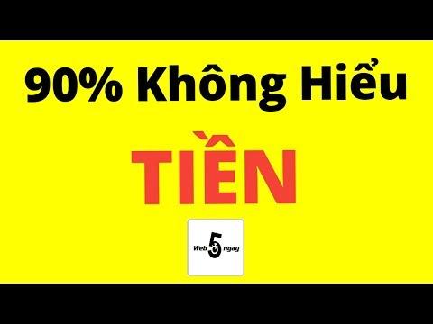 90% Không Hiểu Gì Về Tiền (Kể Cả bạn)