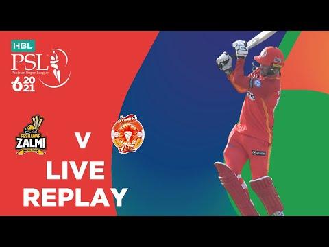 LIVE REPLAY – Islamabad United vs Peshawar Zalmi | Match 26 | HBL PSL 6
