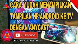 Video Cara menampilkan layar HP android  ke TV dengan anycast dengan mudah download MP3, 3GP, MP4, WEBM, AVI, FLV Juni 2018