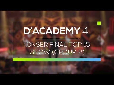 Highlight D'Academy 4 - Konser Final Top 15 Show (Group 2)