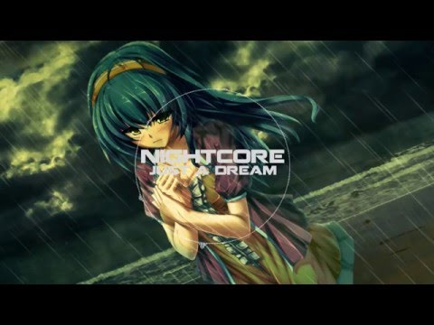 Nightcore - Just A Dream