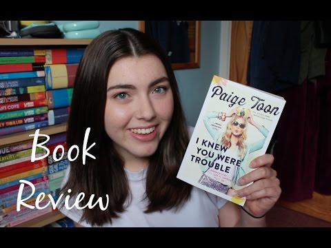 I Knew You Were Trouble By Paige Toon | Charley Coleman