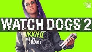 WATCH DOGS 2 - ДЕАНОН И УБИТЫЕ ТОВАРИЩИ #3