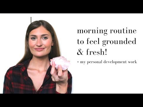 HEALTHY MORNING ROUTINE TO FEEL GROUNDED & CALM