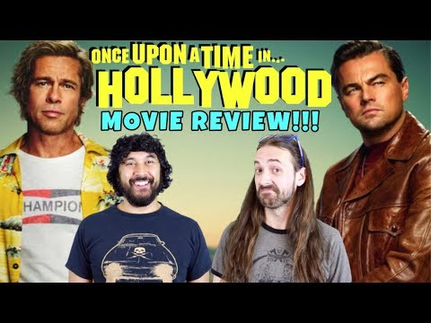 Once Upon A Time In Hollywood - MOVIE REVIEW!!!