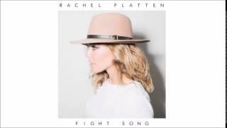 Rachel Platten - Fight Song (Audio)