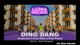 Ding Dang   Munna Michael 2017   Dance   Cover Song by Punit Parmar   Nickhil Photography