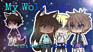 My Wolf Life~ Original GLMM (Part 4 of Our Wolf Daughter)