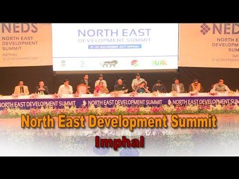 North East Development Summit   Imphal, Manipur   25 Nov 2017