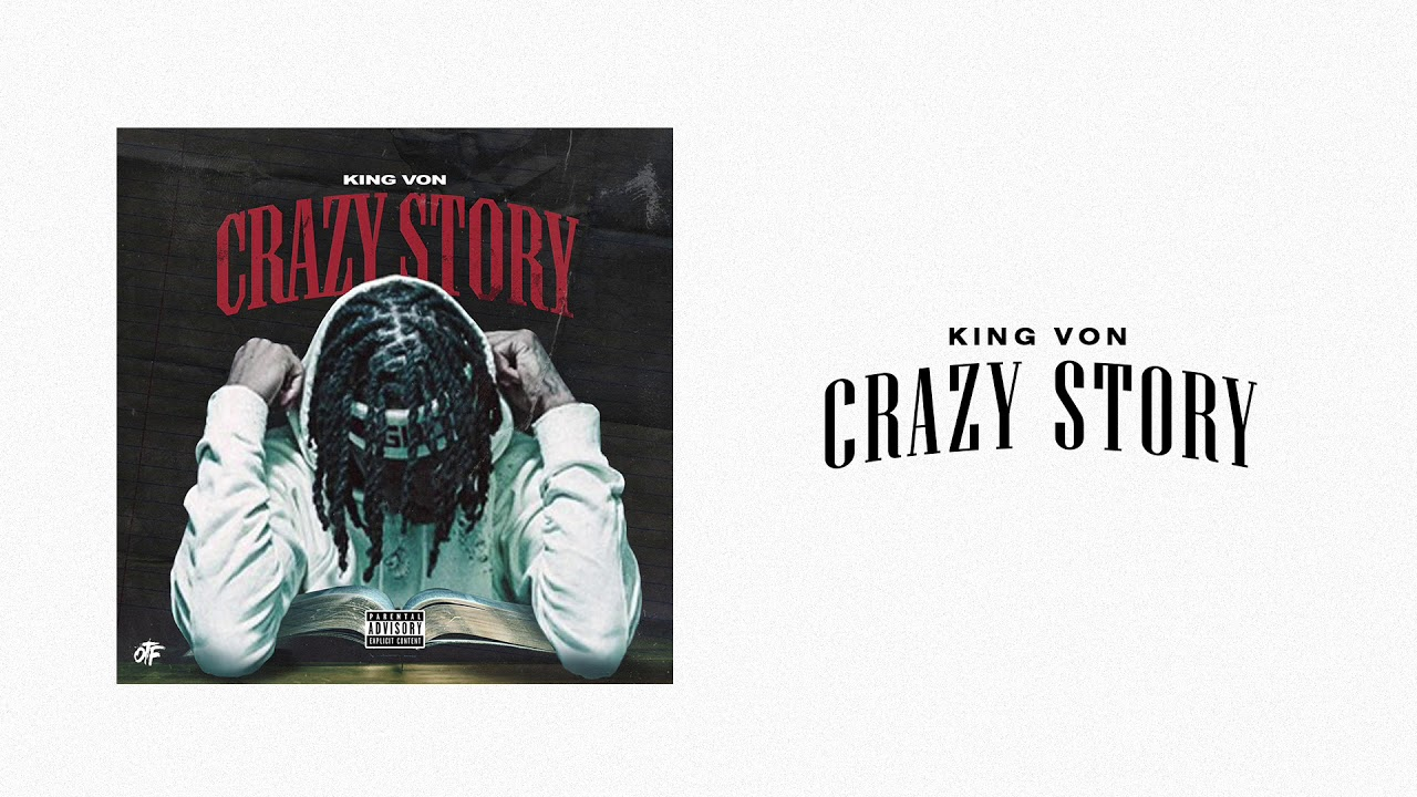 Download King Von - Crazy Story (Official Audio)