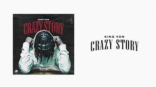 King Von - Crazy Story (Official Audio)