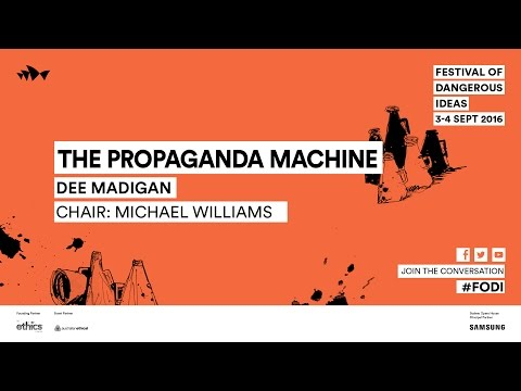 Dee Madigan - The Propaganda Machine