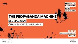 Dee Madigan - The Propaganda Machine