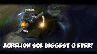 Aurelion Sol Biggest Q EVER! League of Legends[PBE]