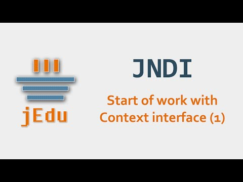 02. JNDI - Start Of Work With Context Interface (1)
