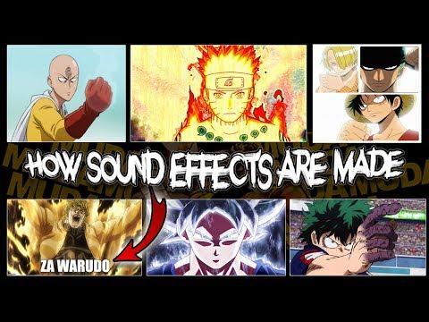 How Famous Anime Sound Effects Are Made (Naruto, Hunter x Hunter, Dragon Ball, JoJo ZA WARUDO etc)