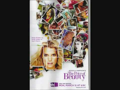 Jessica Simpson New Song - Who we are - The Price of Beauty [HQ] + [MP3 DL]