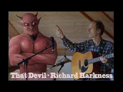 That Devil - Richard Harkness // original song