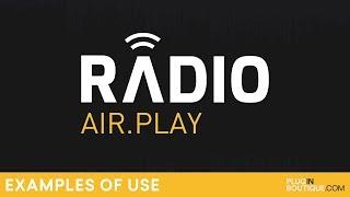 Plugin Boutique Radio | Examples Of Use | Radio Streaming Audio Plugin