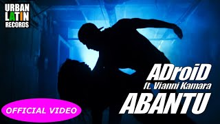 ADroiD Ft. VIANNI KAMARA - ABANTU (GENTE - PEOPLE) - (OFFICIAL VIDEO) thumbnail