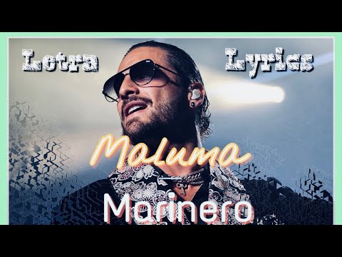Maluma-Marinero(Letra|Lyrics)