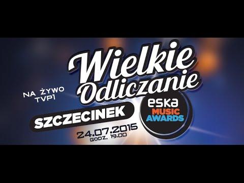 ESKA Music Awards - Wielkie Odliczanie Szczecinek 24.07.2015