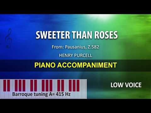 Sweeter Than Roses / Purcell: Karaoke + Score guide (A=415) / Low Voice
