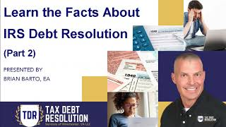 Facts About Tax Debt Resolution (Part 2)